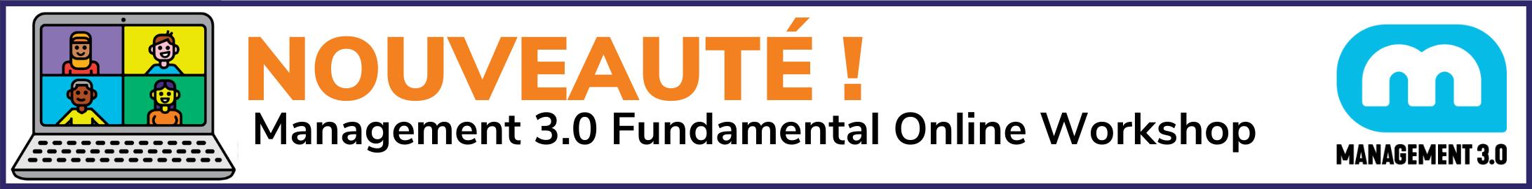 nouveauté management 3.0 fundamental online workshop